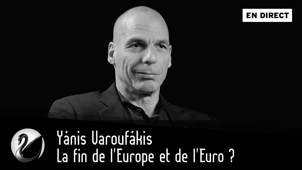 Yánis Varoufákis, la fin de l'Europe et de l'Euro ? [EN DIRECT]